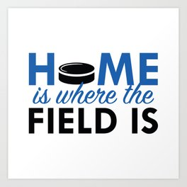 Home Is Where The Field Is Art Print