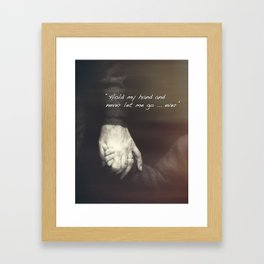 The Journey. Holding hands plus quote. Framed Art Print