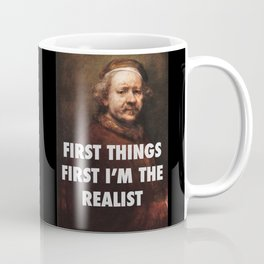 Rembrandt's the Realist Coffee Mug