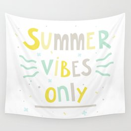 Summer Vibes Only - handlettering quote design in pastel colors palette for T-shirts and other stuff Wall Tapestry