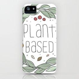 Plant Based iPhone Case