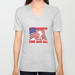 """""""All Gave Some, Some Gave All"""" tee design. Makes a faithful and solitary gift to your friend and fam Unisex V-Neck"""