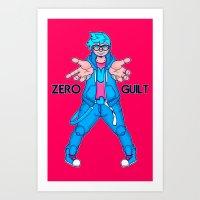 Zero Guilt  Art Print