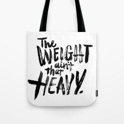 The Weight Ain't That Heavy