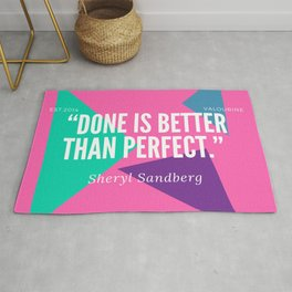 "Sheryl Sandberg ""Done is Better than Perfect"" Rug"
