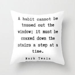 57    | Mark Twain Quotes | 190730 Throw Pillow