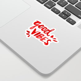 Good Vibes – Red Ink Sticker