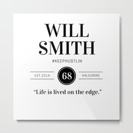 34   |  Will Smith Quotes | 190905 Metal Print