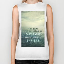 The cure for anything is salt water, sweat, tears, or the sea.    Dinesen Biker Tank