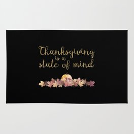 Thanksgiving is a state of mind  black background Rug