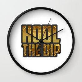 Funny Bitcoin Crypto hodl product - perfect present Wall Clock