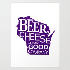 Purple and White Beer, Cheese and Good Company Wisconsin Graphic Art Print