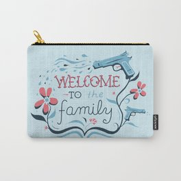 Welcome to the Family Carry-All Pouch