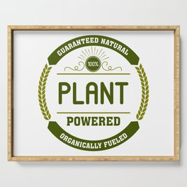 100% Plant Powered & Organically Fueled Green Badge Serving Tray