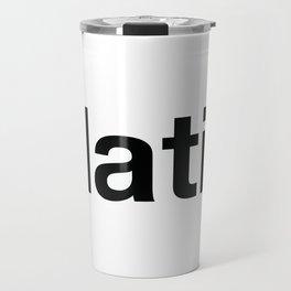 LATIN Travel Mug