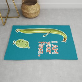 I AM your Fava. (Fathers Day Funny) Rug
