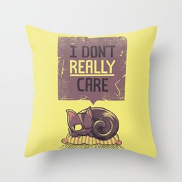 I Dont Care Cat Throw Pillow