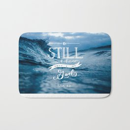 Be Still and Know that I am GOD Bath Mat