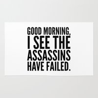 sayings Area & Throw Rugs featuring Good morning, I see the assassins have failed. by CreativeAngel