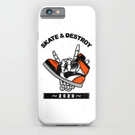 Skating & Destruction iPhone Case