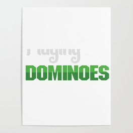 Id Rather Be Playing Dominoes Tiles Puzzler Gift Poster