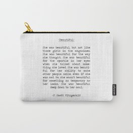 Beautiful Quote F. Scott Fitzgerald Carry-All Pouch