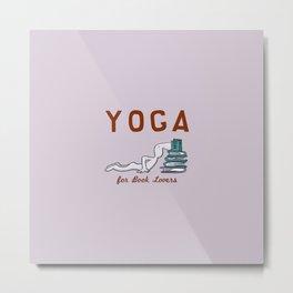 Yoga for Book Lovers Metal Print
