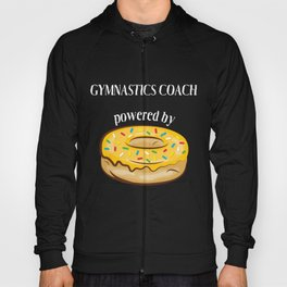 Gymnastics Coach T-Shirt Powered By Donuts Gift Apparel Hoody