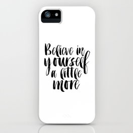 Inspirational Poster,Motivational Quote,Typography Print Believe Sign,Printable Poster,She believed iPhone Case
