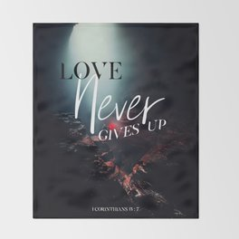 Love Never Gives Up Throw Blanket