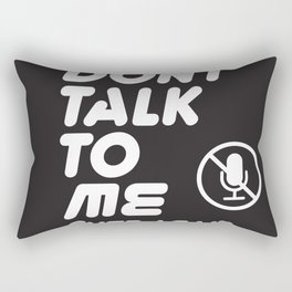 Don't talk to me ever again typography with mute icon on black background funny text memes Rectangular Pillow