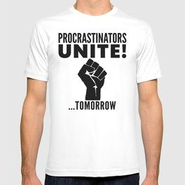 Procrastinators Unite Tomorrow (Red) T-shirt