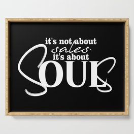 Souls not Sales Serving Tray