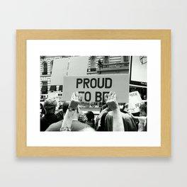 PROUD 2 B. Framed Art Print