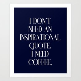 Funny coffee text Art Print