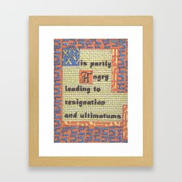 The Weather Today... is Partly Angry Leading to Resignation and Ultimatums Framed Art Print