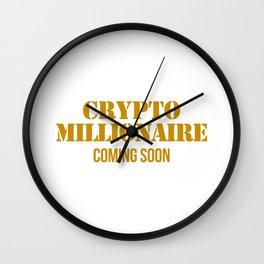 CRYPTO MILLIONAIRE Wall Clock
