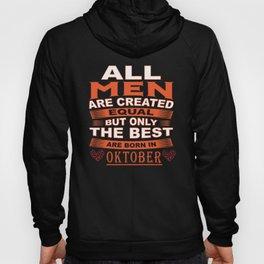 Best Men are Born in Oktober Hoody