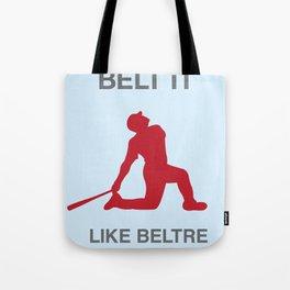 Belt It Like Beltre Tote Bag