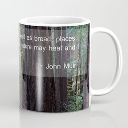 Muir Wood Quote 2 Coffee Mug