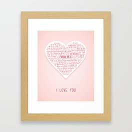 """The phrases """"You and I"""" in shape of heart in different languages of the World Framed Art Print"""
