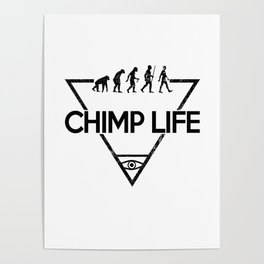 Chimp Life (Black) Poster