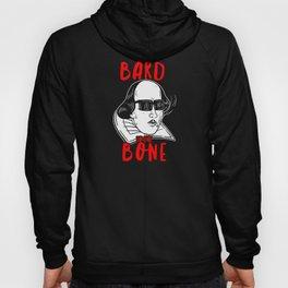 Bard To The Bone Hoody