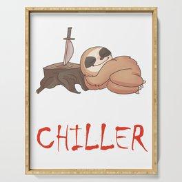 Serial Chiller, Funny Sloth Joke Serving Tray
