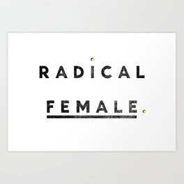 Radical Female Art Print