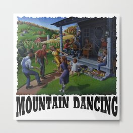 Mountain Dancing - Porch Music and Flatfoot Dancing - Mountain Music - Appalachia Farm Metal Print