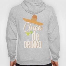 Cinco De Drinko Funny Distressed Cinco De Mayo T-Shirt Hoody