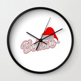 Santa Claus Believer Gift Giving Mission  Santa Hat Believe Christmas T-shirt Design Yuletide Yule Wall Clock