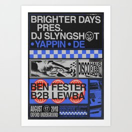 Brighter Days / DJ Slyngshot Art Print