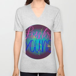 forever young Unisex V-Neck